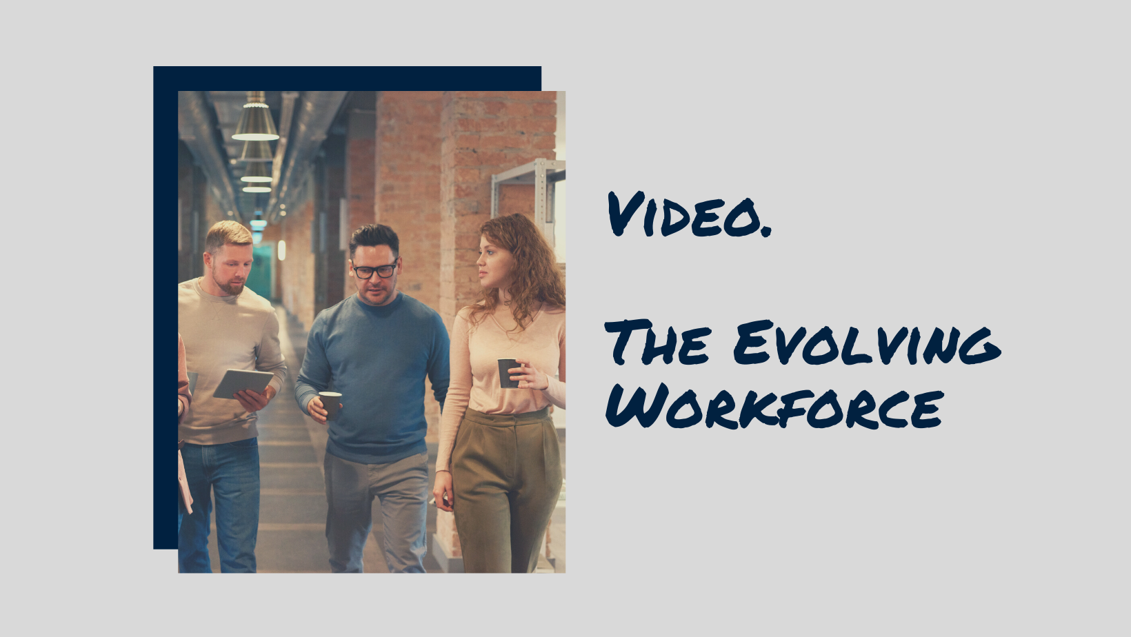 The Evolving Workforce